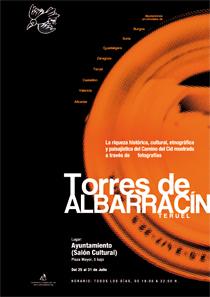 Cartel anunciador de la exposición fotográfica itinerante del Camino del Cid de Torres de Albarracín