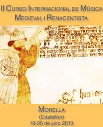 Morella acoge una nueva edición del Curso Internacional sobre Música Medieval